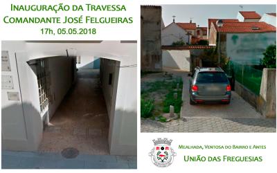 Inauguração da Travessa Comandante José Felgueiras