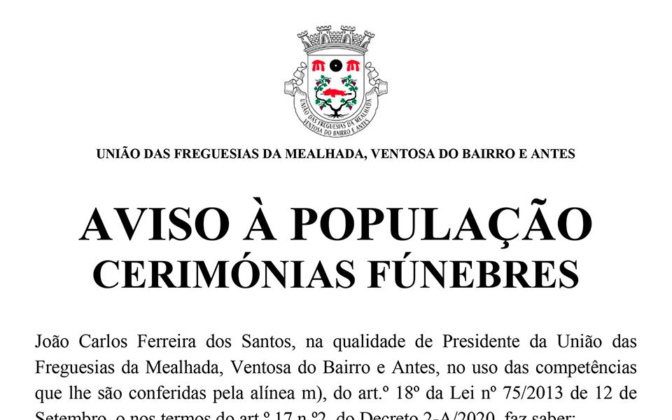 Aviso à População – Cerimónias Fúnebres