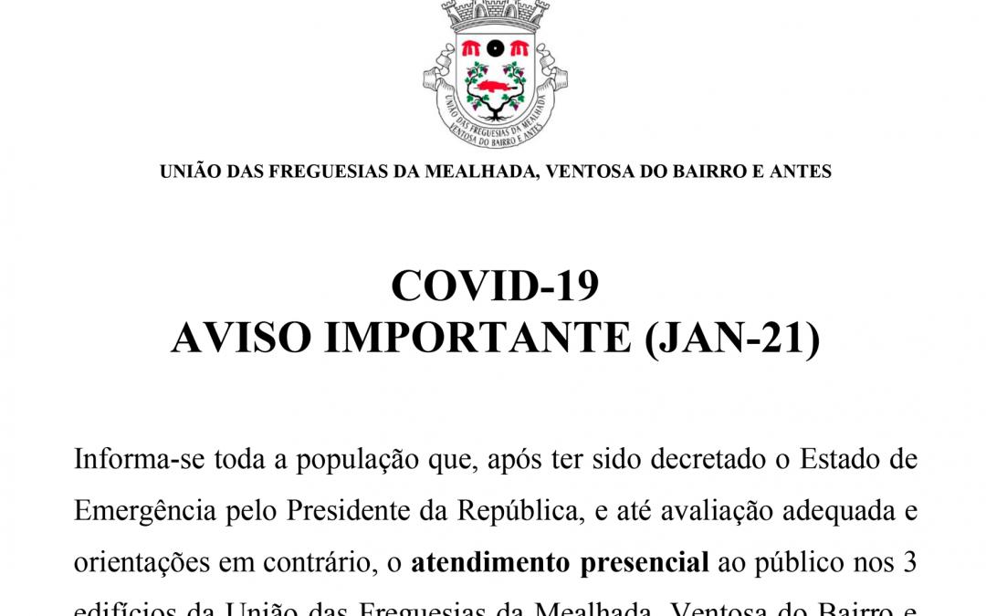 Atendimento ao Público durante o Estado de Emergência de Janeiro de 2021