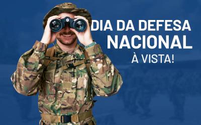 Dia de Defesa Nacional – Consulte os editais de Convocação