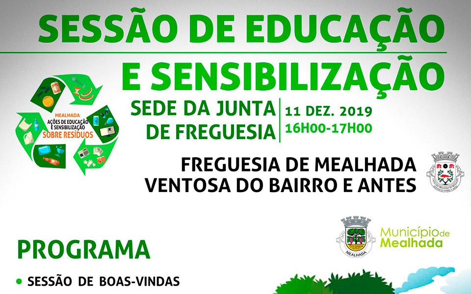 Sessão de Educação e Sensibilização – 11.12.2019 às 16h00